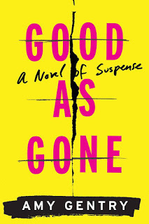 Good as Gone - Amy Gentry [kindle] [mobi]