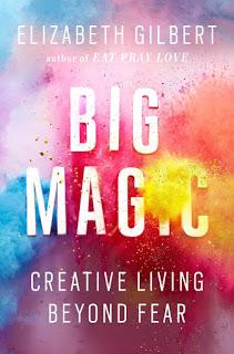 Big Magic - Elizabeth Gilbert [kindle] [mobi]