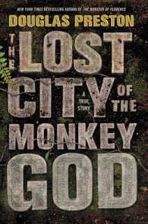 The Lost City of the Monkey God - Douglas Preston [kindle] [mobi]
