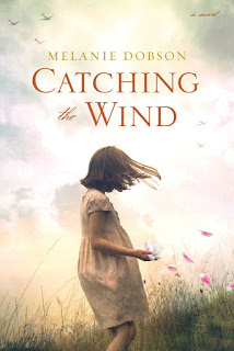 Catching the Wind - Melanie Dobson [kindle] [mobi]