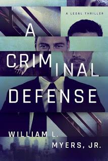 A Criminal Defense - William L. Myers Jr. [kindle] [mobi]